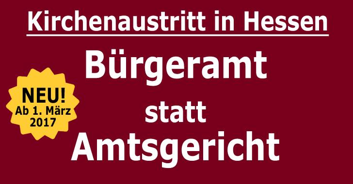 Kirchenaustritt in Hessen: Bürgeramt statt Amtsgericht