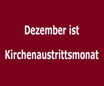 Dezember ist Kirchenaustrittsmonat