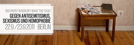 """WHAT THE FUCK"" – Gegen den Papstbesuch in Berlin"