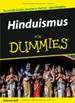 Hinduismus für Dummies: Tausende Götter, hunderte Kasten-eine Religion