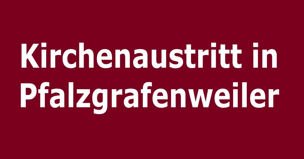 kirchenaustritt in pfalzgrafenweiler. Black Bedroom Furniture Sets. Home Design Ideas