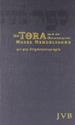 Die Tora: Die fünf Bücher Mose
